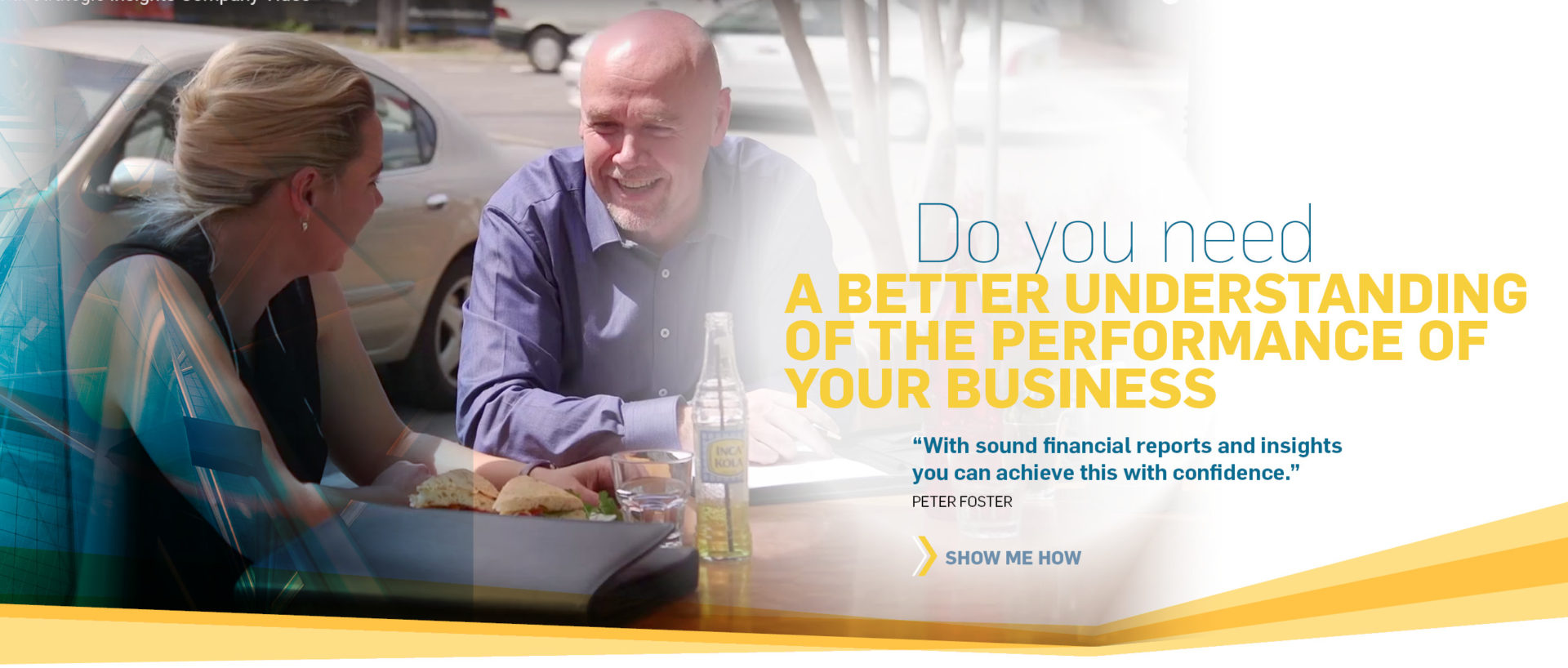 A BETTER UNDERSTANDING OF THE PERFORMANCE OF YOUR BUSINESS
